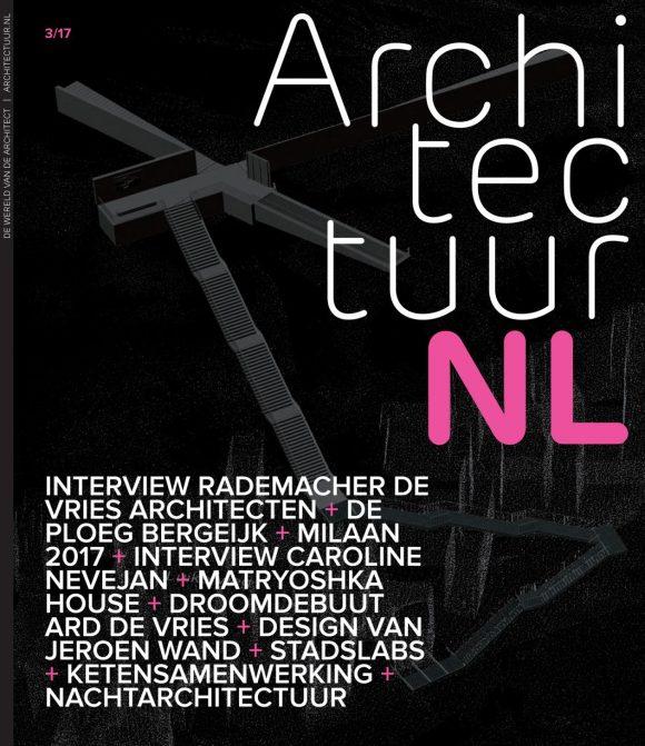 Integrale editie ArchitectuurNL nummer 3 2017