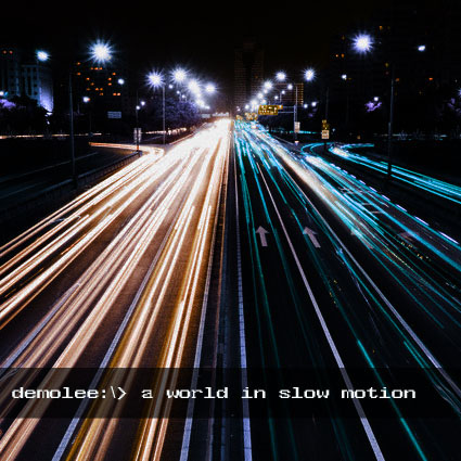 (qd-4246) Demolee - A World in Slow Motion