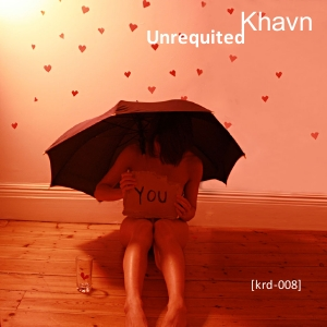 Khavn - Unrequited (krd-008)
