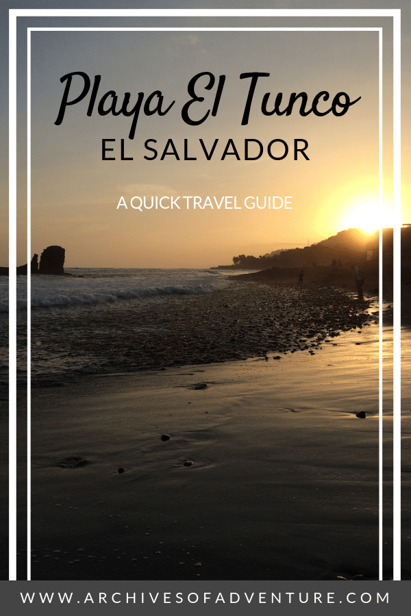 If you're looking for an off the beaten path, laid-back beach destination that won't be flooded with vacationers check out Playa El Tunco, El Salvador! El Tunco is a great place to travel in El Salvador and is perfect for surfing in El Salvador! Includes where to eat, where to stay, and things to do in El Tunco! #ElSalvador #ElTunco #BeachTravel