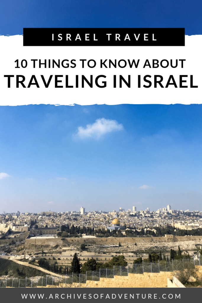 Traveling in Israel taught me just how little I knew about this country. If you're planning to travel to Israel, here are some of the things that surprised me about traveling in Israel. 10 Things to know about travel in Israel #Israel #IsraelTravel #MiddleEastTravel #FemaleTravel