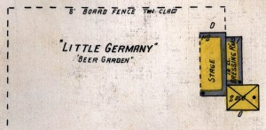 The German beer garden or Little Germany, where the Vaudeville acts performed.