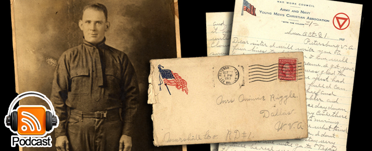 From Camp Lee to the Great War: The Letters of Lester Scott and Charles Riggle: Podcast Episode 06