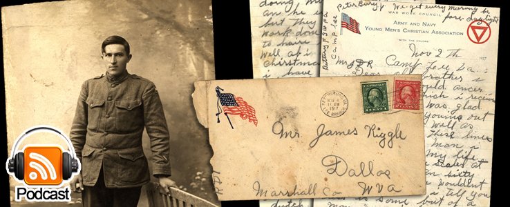 From Camp Lee to the Great War: The Letters of Lester Scott and Charles Riggle: Podcast Episode 09