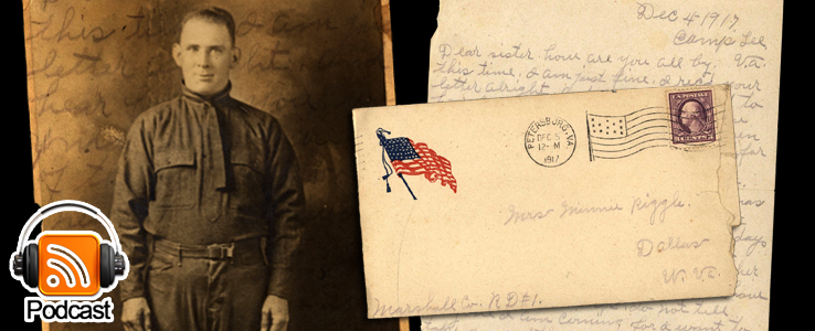 From Camp Lee to the Great War: The Letters of Lester Scott and Charles Riggle: Podcast Episode 16