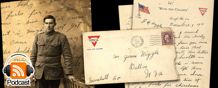 From Camp Lee to the Great War: The Letters of Lester Scott and Charles Riggle: Podcast Episode 17