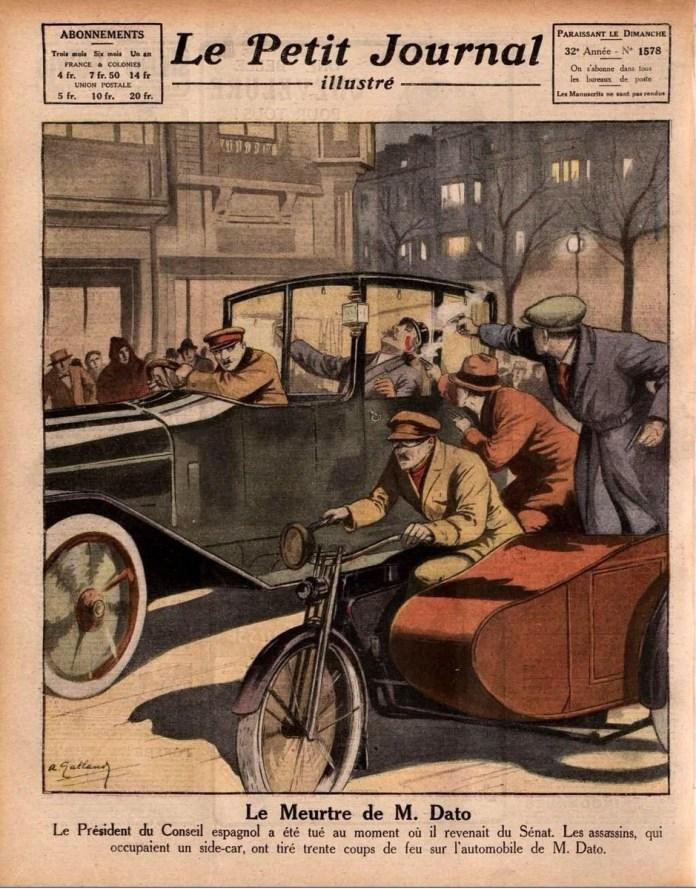 Ilustración publicada en Le Petit Journal donde se muestra uno de los últimos atentados anarquistas, cometido contra el presidente Eduardo Dato Iradier en 1921