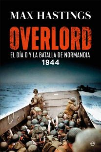 Reseñamos «Overlord» de Max Hastings