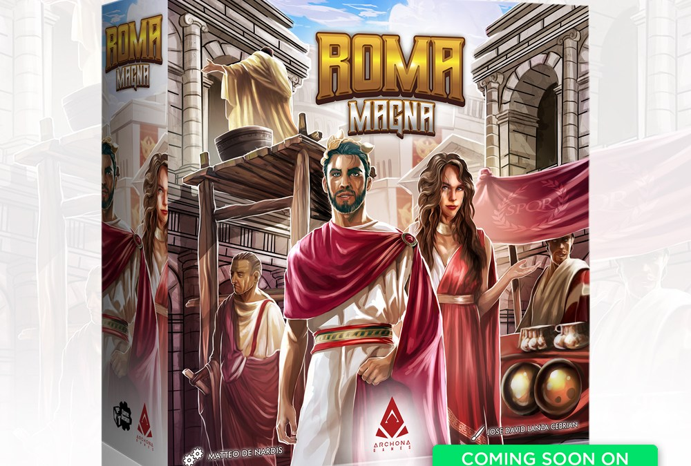Roma Magna – Coming soon on Kickstarter!