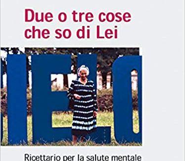 """""""Due o tre cose che so di Lei (la salute mentale) – Giovanni Rossi"""