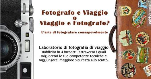 Laboratorio di Fotografia di Viaggio a Forlì