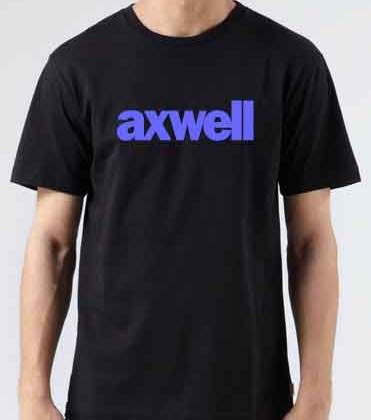 Axwell T-Shirt Crew Neck Short Sleeve Men Women Tee DJ Merchandise Ardamus.com