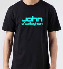 John O Callaghan T-Shirt Crew Neck Short Sleeve Men Women Tee DJ Merchandise Ardamus.com