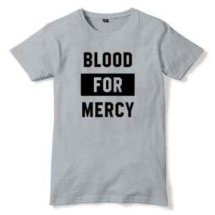 Blood For Mercy T-Shirt Men Women Tee by Ardamus.com Merchandise