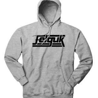 Felguk Hoodie Sweatshirt by Ardamus.com Merchandise