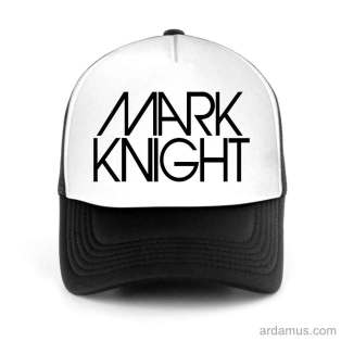 Mark Knight Trucker Hat Baseball Cap DJ by Ardamus.com Merchandise