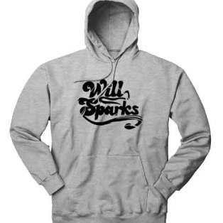 Will Sparks Hoodie Sweatshirt by Ardamus.com Merchandise
