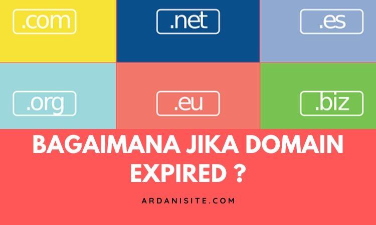 Bagaimana Jika Domain Expired Sudah Tidak Diperpanjang Lagi ?