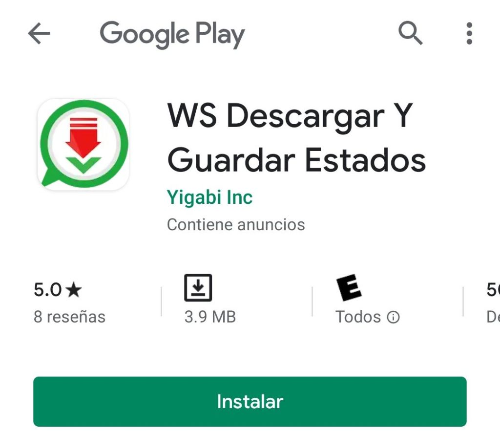Aplicación para descargar y guardar Estados de WhatsApp fotos y videos en Android