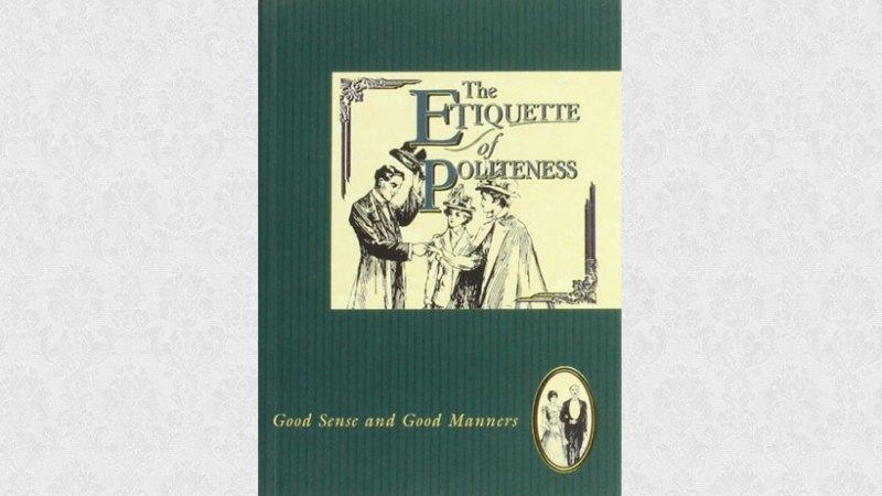 The Etiquette of Politeness