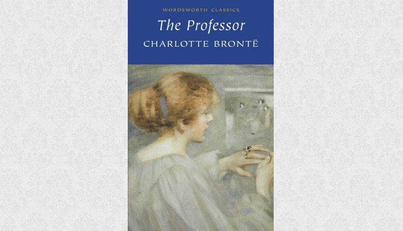 The Professor by Charlotte Brontë (1857)