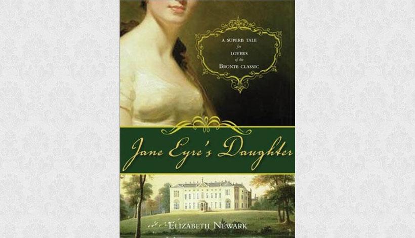 Jane Eyre's Daughter by Elizabeth Newark (1997)