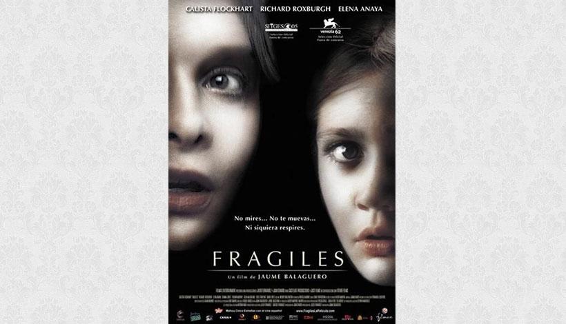 Frágiles – Fragile (2005)