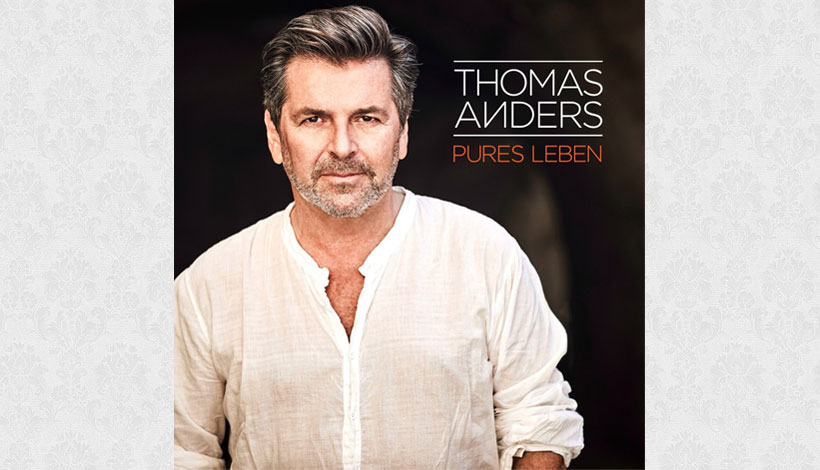 Thomas Anders – Pures Leben (2017)