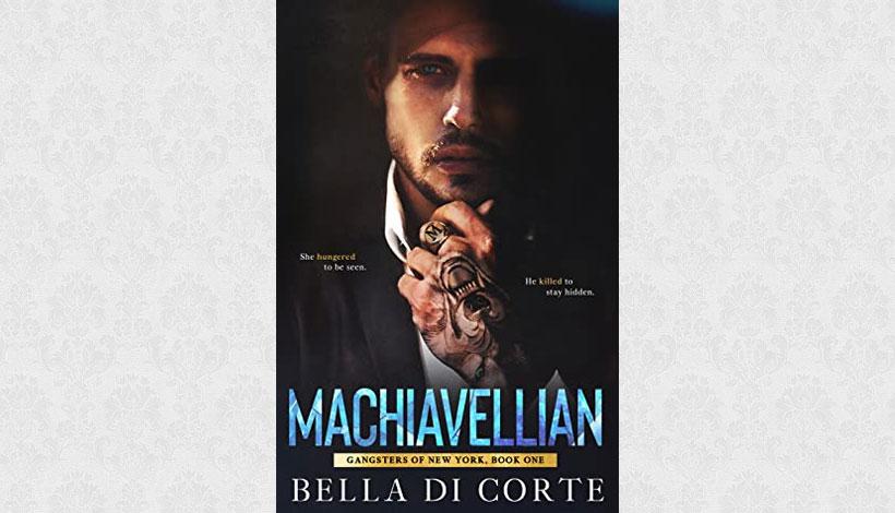 Machiavellian by Bella Di Corte (2020)