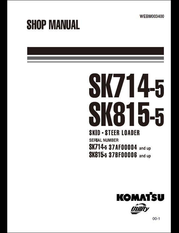 KOMATSU SK714-5,SK815-5 Skid-Steer Loader Service Repair