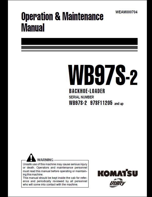 KOMATSU WB97S-2 Backhoe Loader Operation & Maintenance