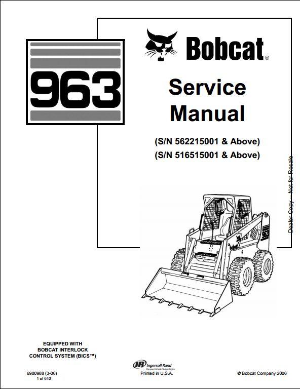 Bobcat 963 Skid Steer Loader Service Repair Workshop