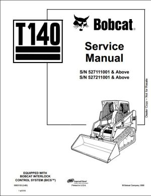 Bobcat T140 Turbo Track Loader Service Repair Workshop Manual 527111001527211001 | A Repair