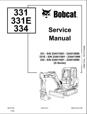 2006 Bobcat 331 331E 334 Mini Excavator Service Repair Workshop Manual 234311001234511001 | A