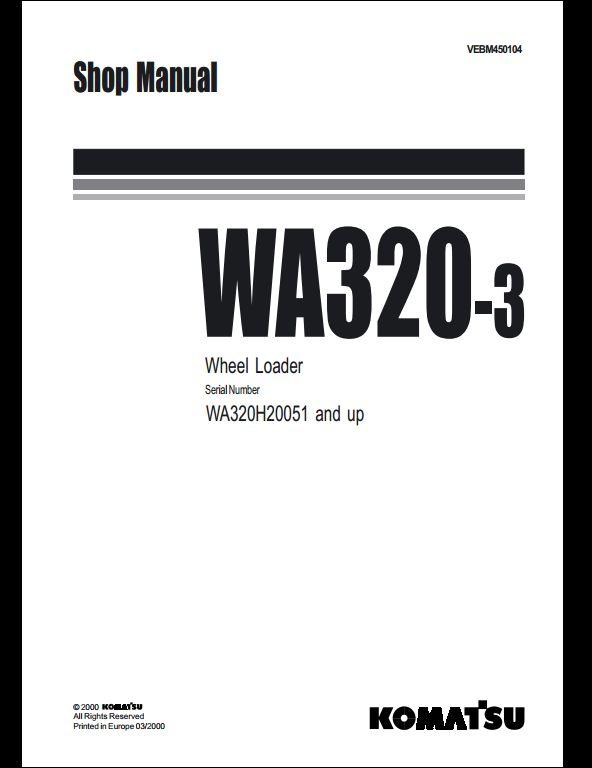 Komatsu Wheel Loaders WA320-3 Service Repair Workshop