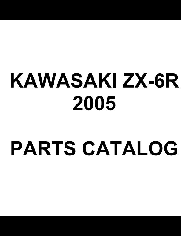 2005 Kawasaki ZX6R Motocycle Service Repair/Assembly/Parts