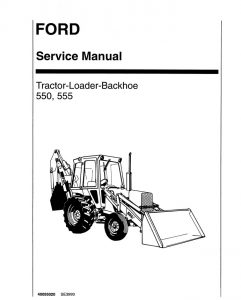New Holland Ford Tractor Loader Backhoe Service Repair