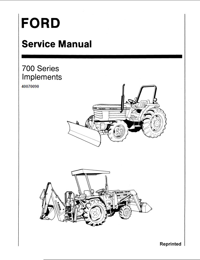 New Holland Ford 700 Series Implements Tractor Service