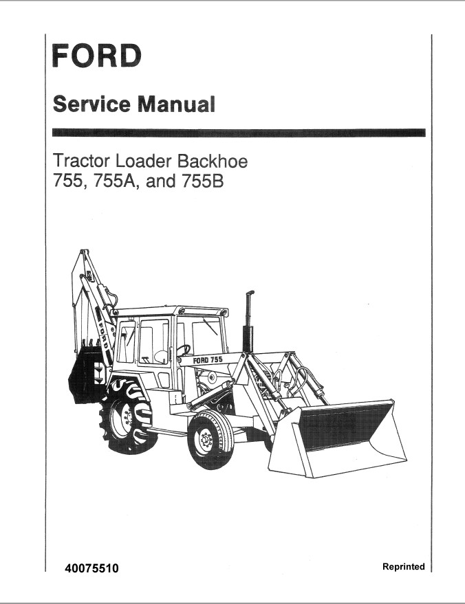 New Holland Ford 755/755A/755B Tractor Loader Backhoe