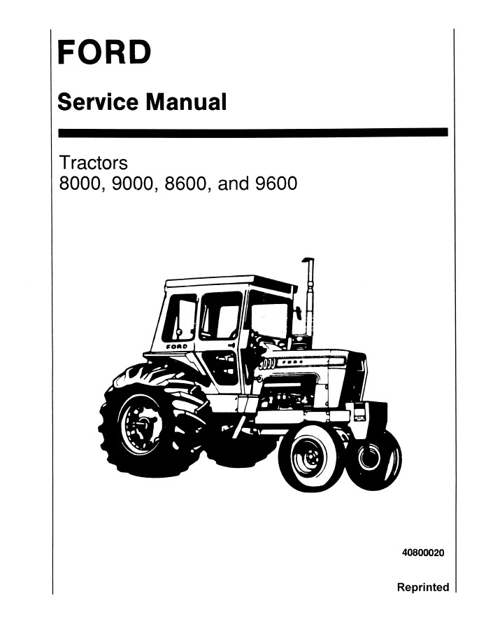 New Holland Ford 8000/9000/8600/9600 Tractors Service
