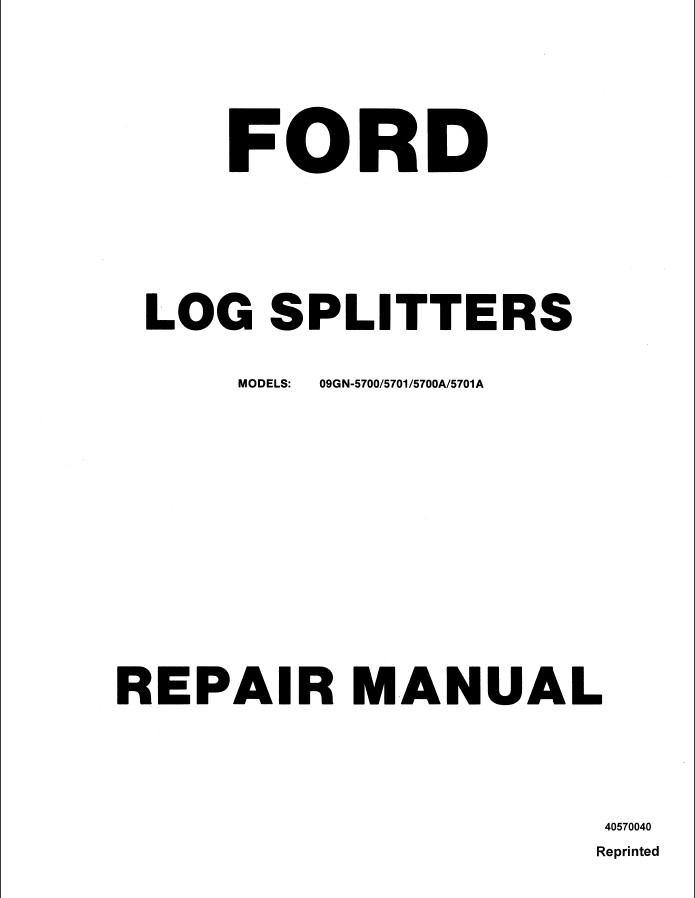New Holland Ford Log Splitters 09GN-5700/5701 /5700A/5701A