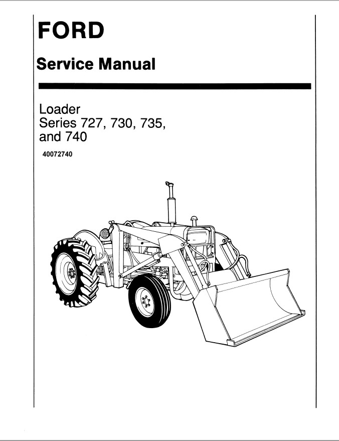 New Holland Ford Series 727/730/735/740 Loader Service
