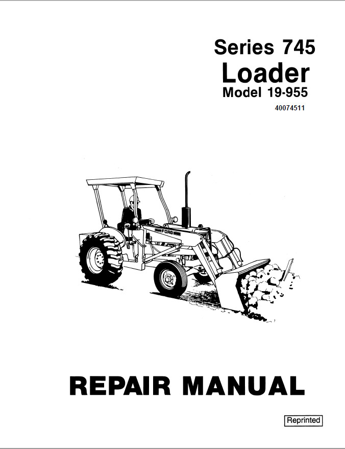 New Holland Ford Series 745 Loader Service Repair Manual