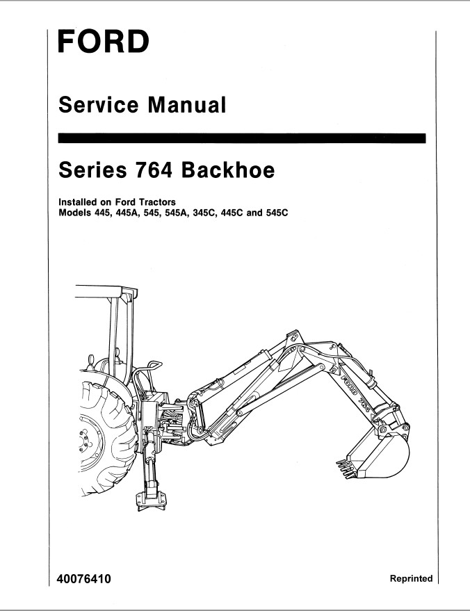New Holland Ford Series 764 Backhoe Tractor Service Repair
