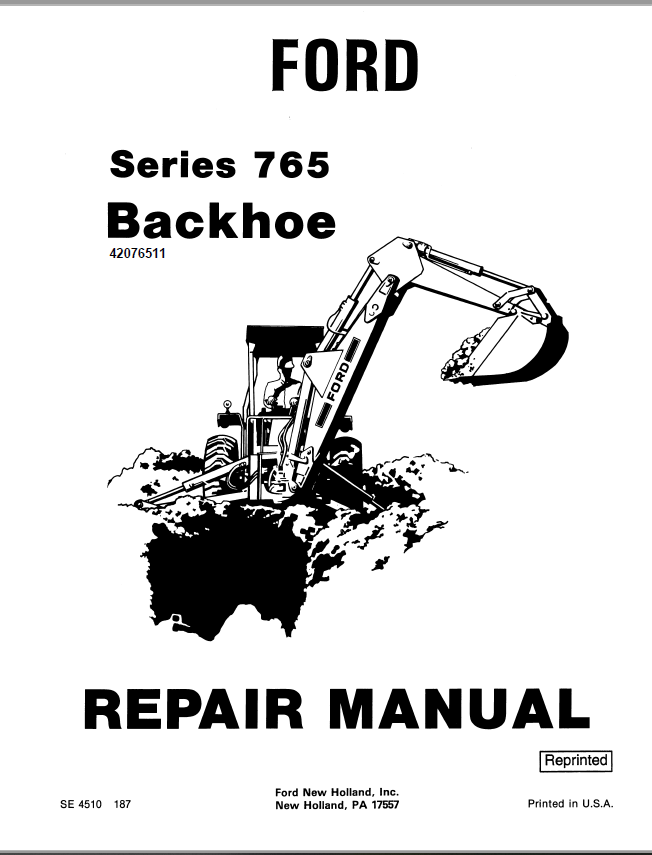 New Holland Ford Series 765 Backhoes Service Repair Manual
