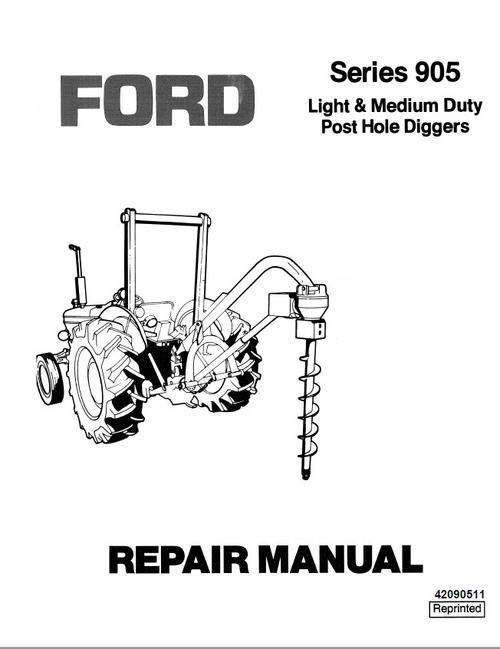 New Holland Ford Series 905 Light & Medium Duty Post Hole