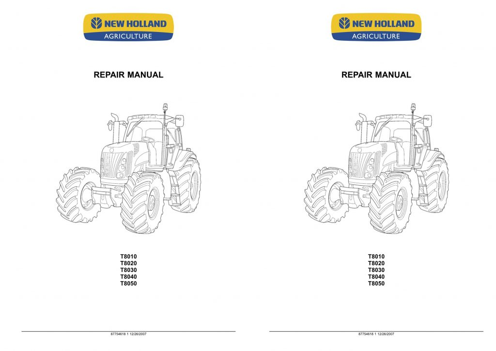 New Holland T8010/T8020/T8030/T8040/T8050 Tractor Service
