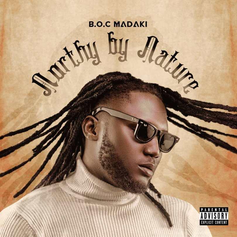ALBUM: B.O.C Madaki - Northy By Nature