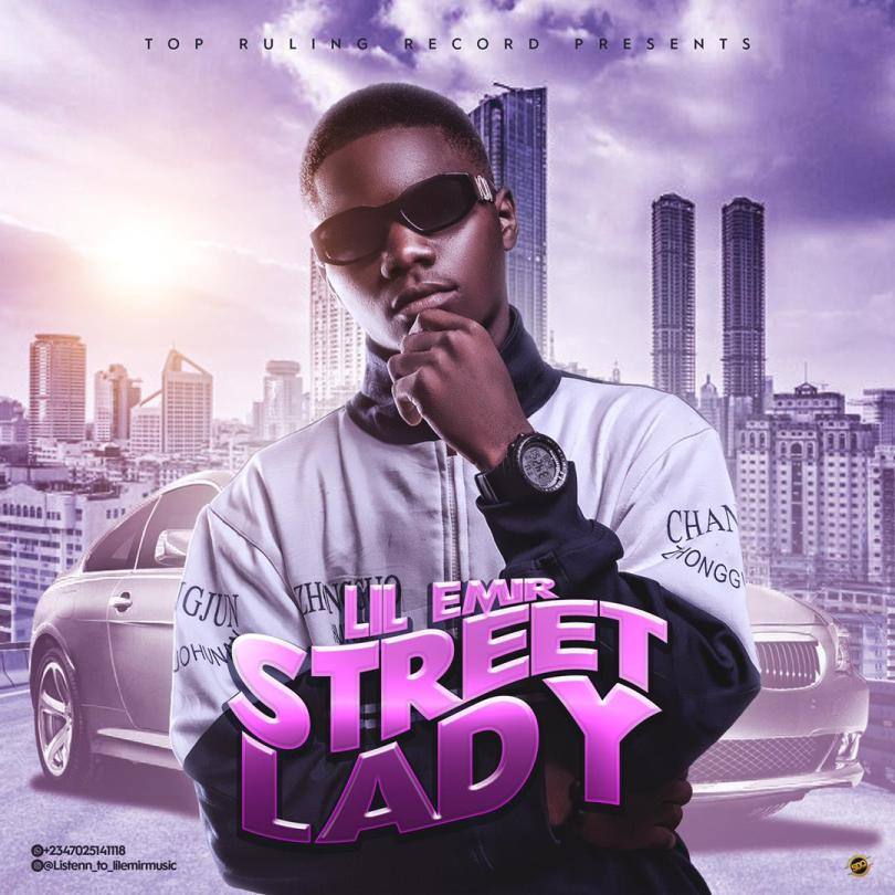 Lil Emir - Street Lady