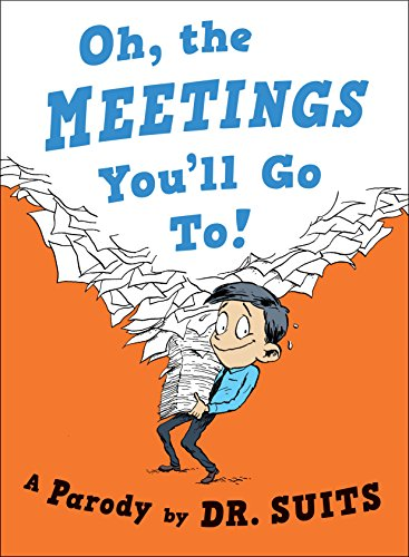 oh the meetings you'll go to parody book